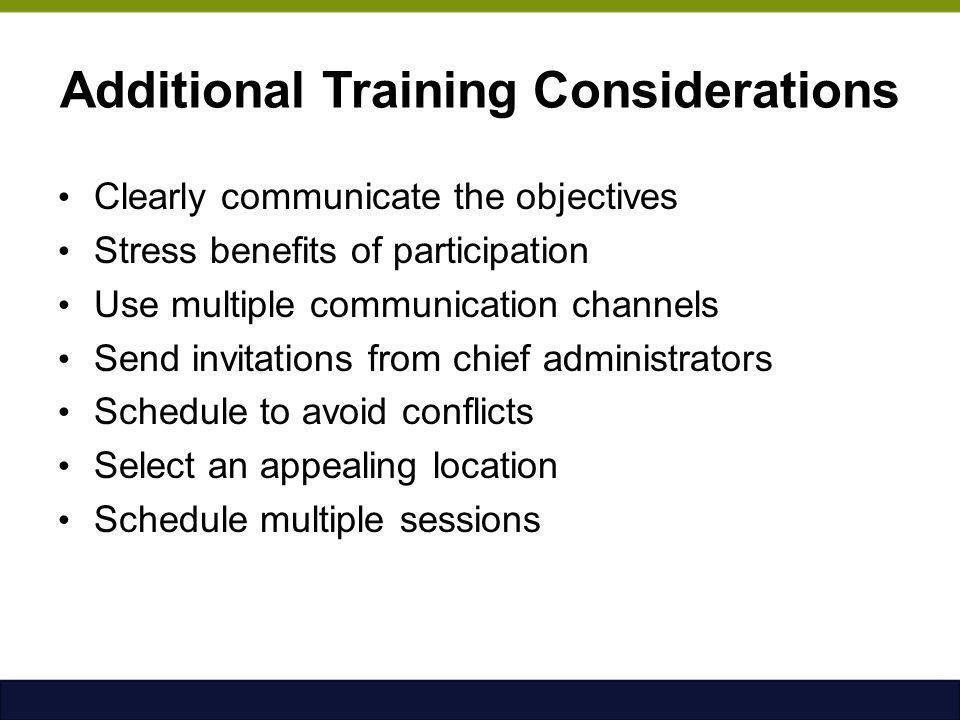 Additional Training Considerations