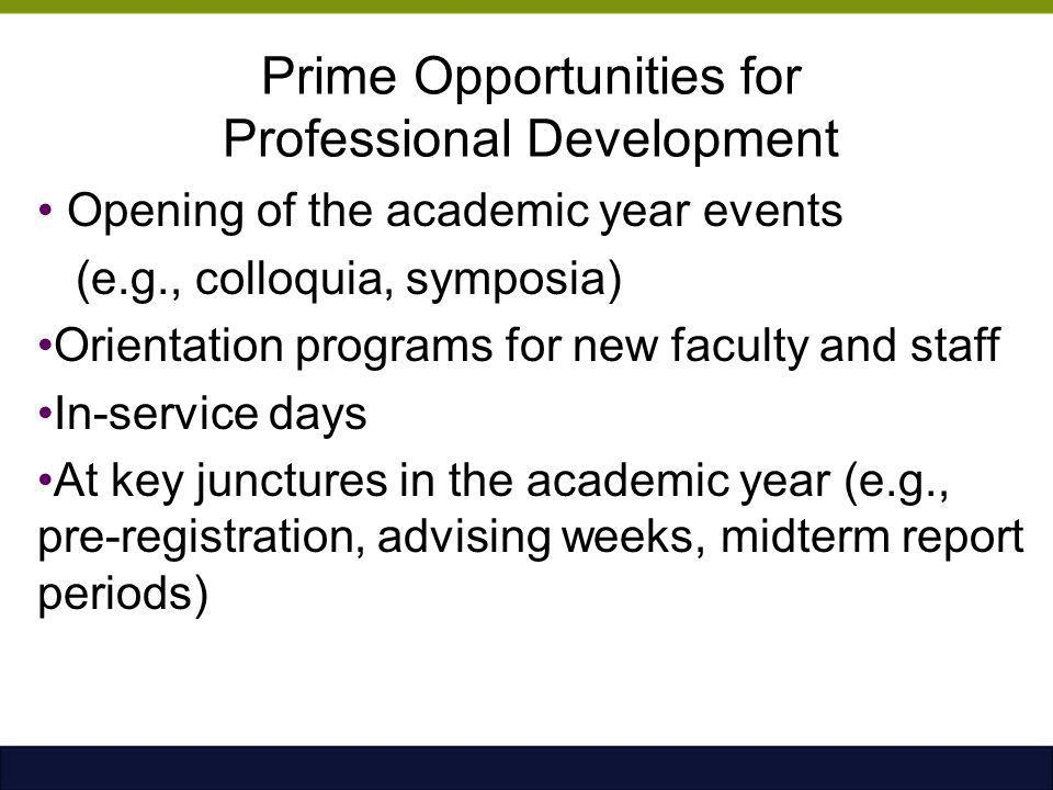 Prime Opportunities for Professional Development