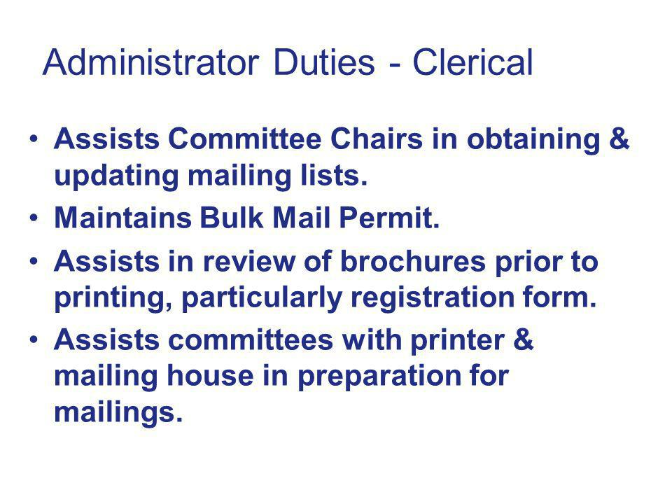Administrator Duties - Clerical