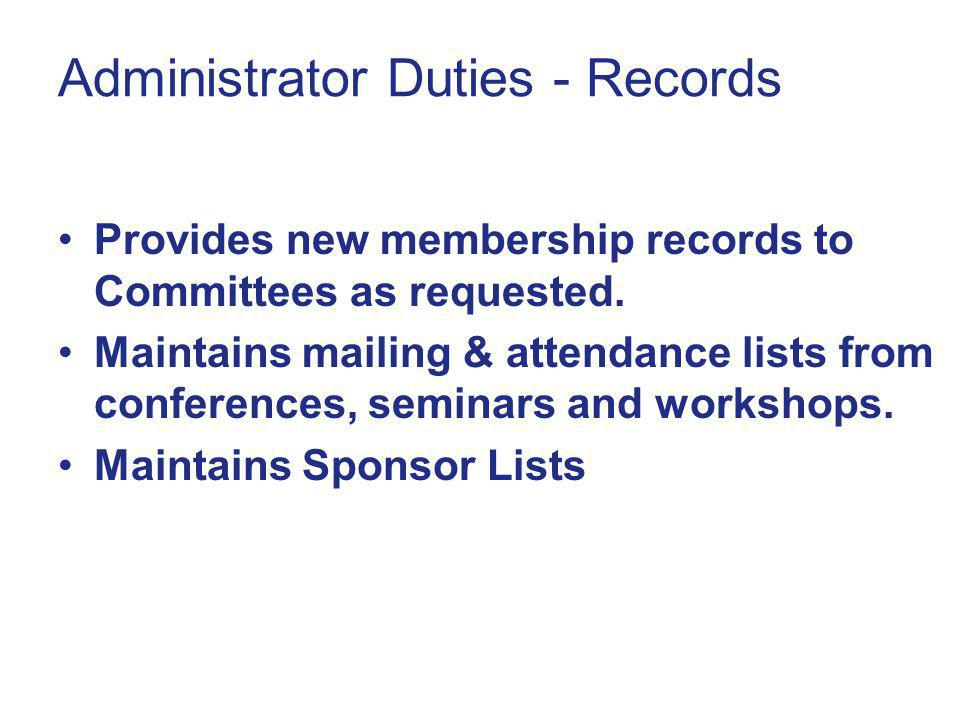 Administrator Duties - Records