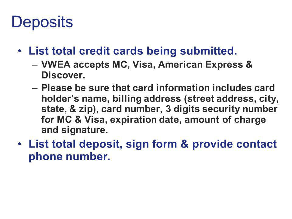 Deposits List total credit cards being submitted.