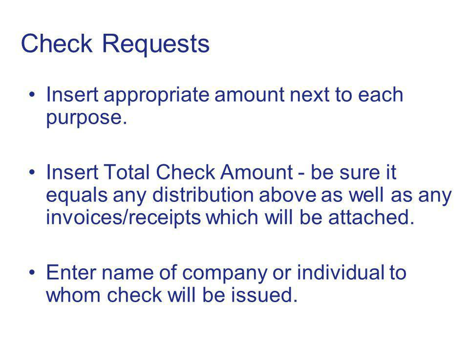 Check Requests Insert appropriate amount next to each purpose.
