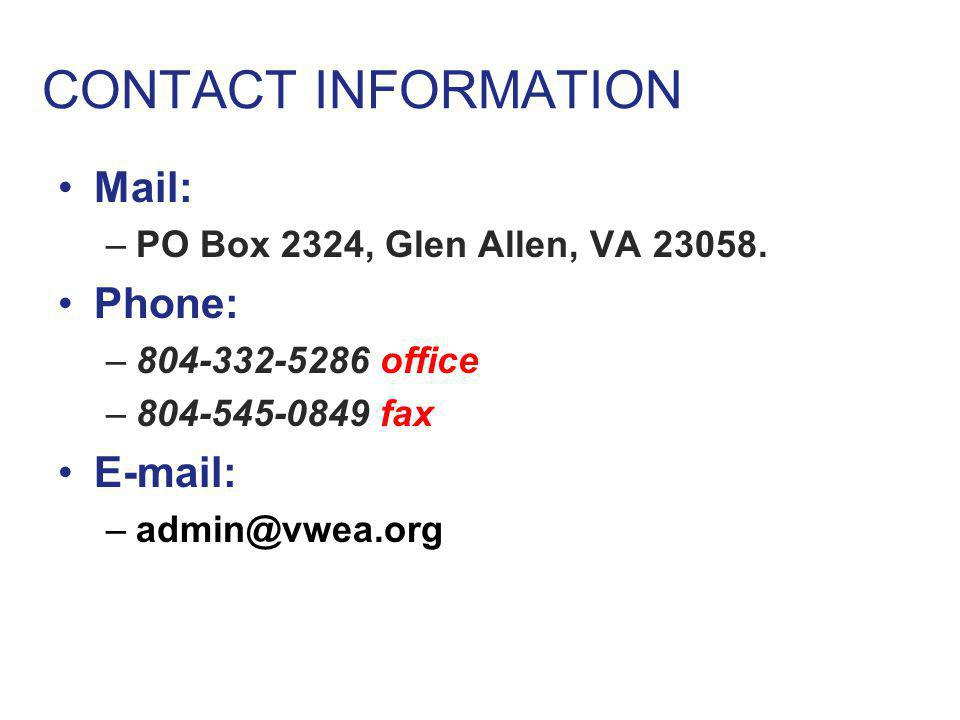 CONTACT INFORMATION Mail: PO Box 2324, Glen Allen, VA 23058. Phone: 804-332-5286 office. 804-545-0849 fax