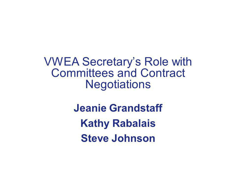 VWEA Secretary's Role with Committees and Contract Negotiations