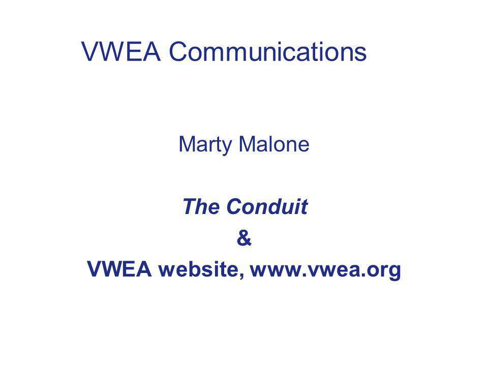 Marty Malone The Conduit & VWEA website, www.vwea.org