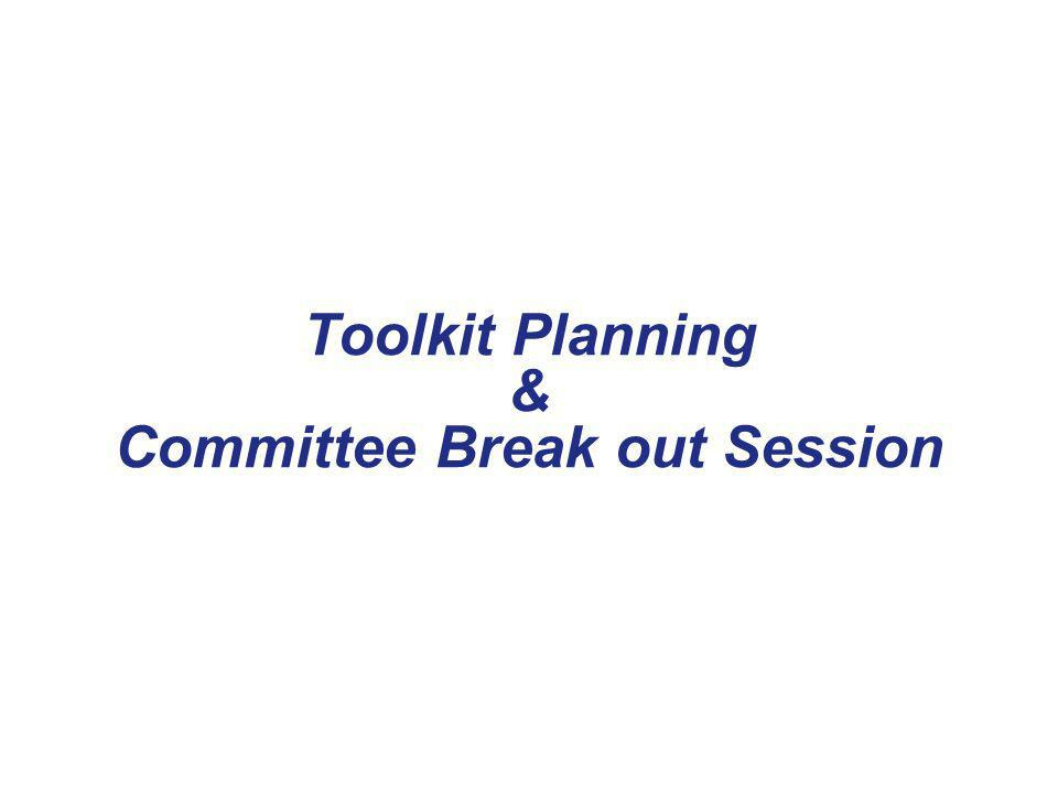 Toolkit Planning & Committee Break out Session