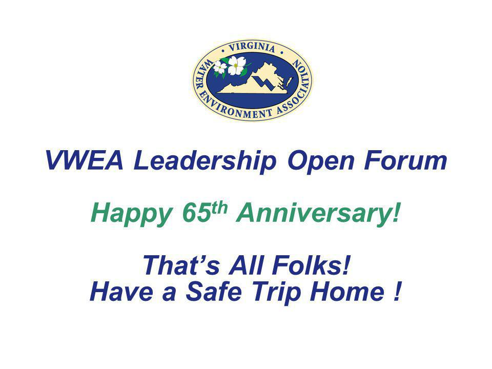 VWEA Leadership Open Forum Happy 65th Anniversary. That's All Folks