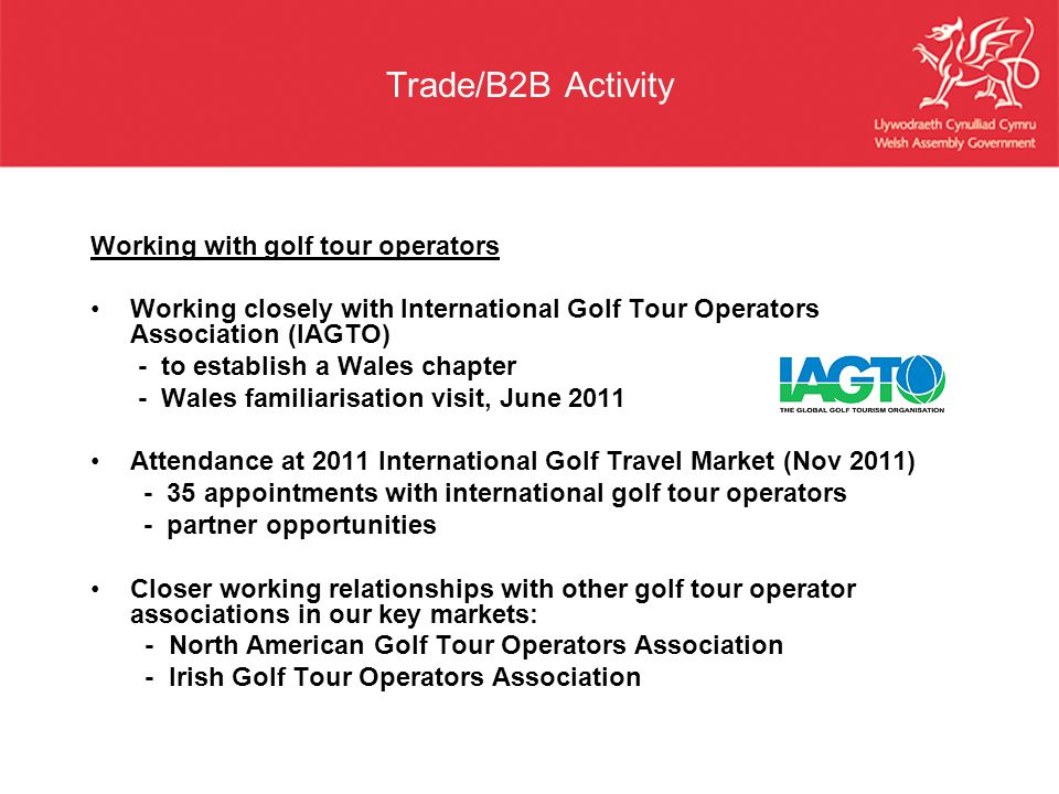 Trade/B2B Activity Working with golf tour operators