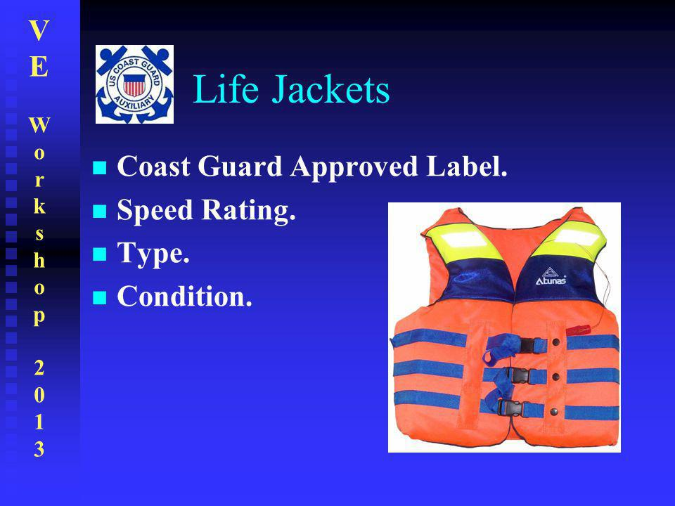 Life Jackets Coast Guard Approved Label. Speed Rating. Type.