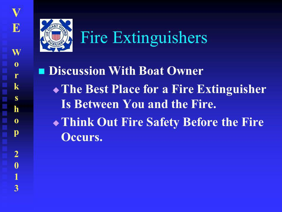 Fire Extinguishers Discussion With Boat Owner