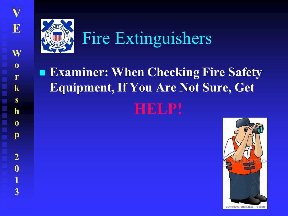 Fire Extinguishers HELP!