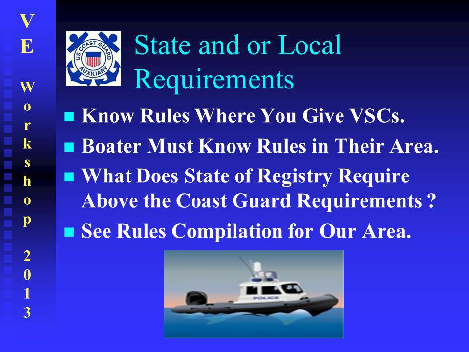 State and or Local Requirements