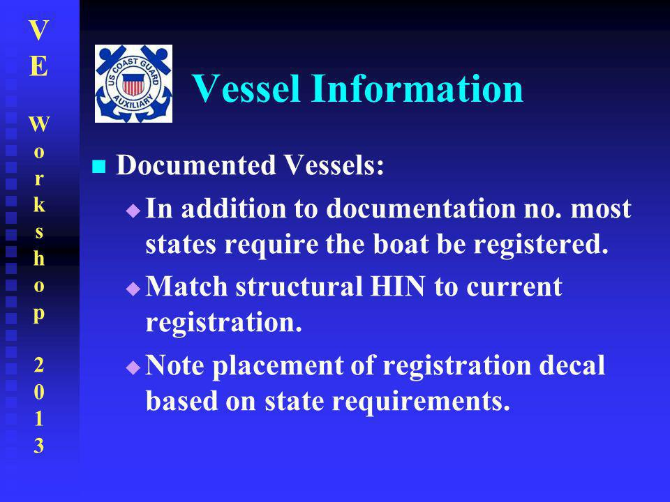 Vessel Information Documented Vessels: