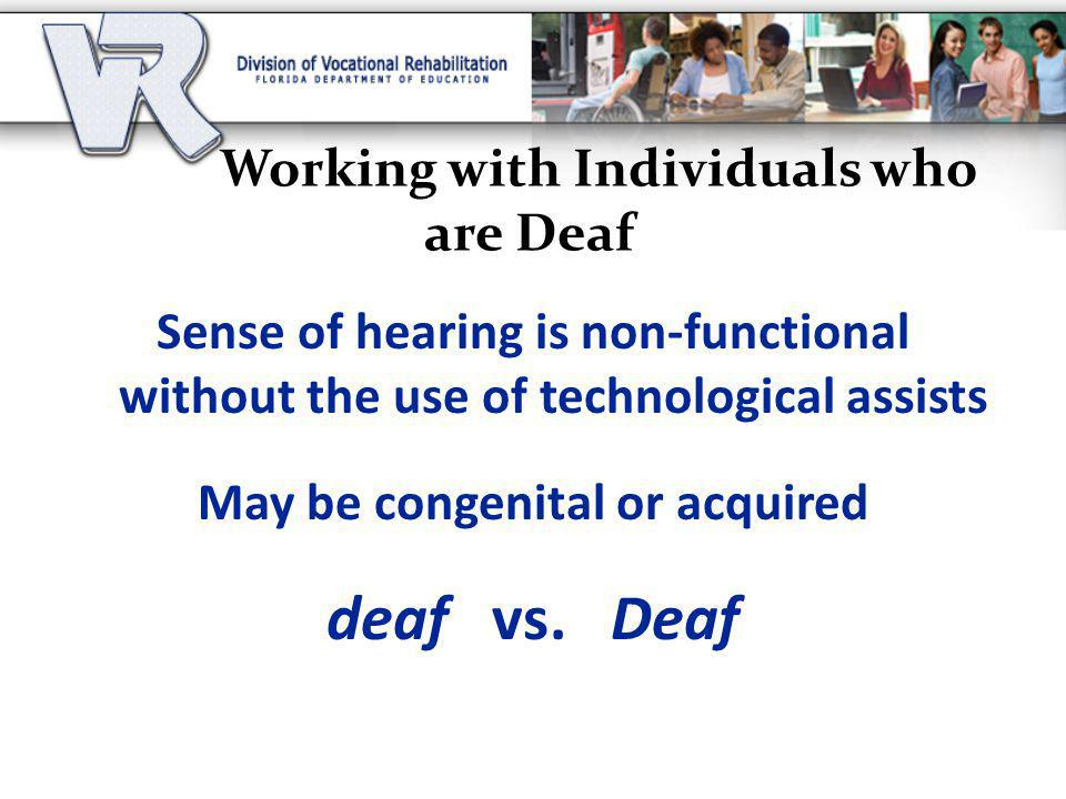 Working with Individuals who are Deaf