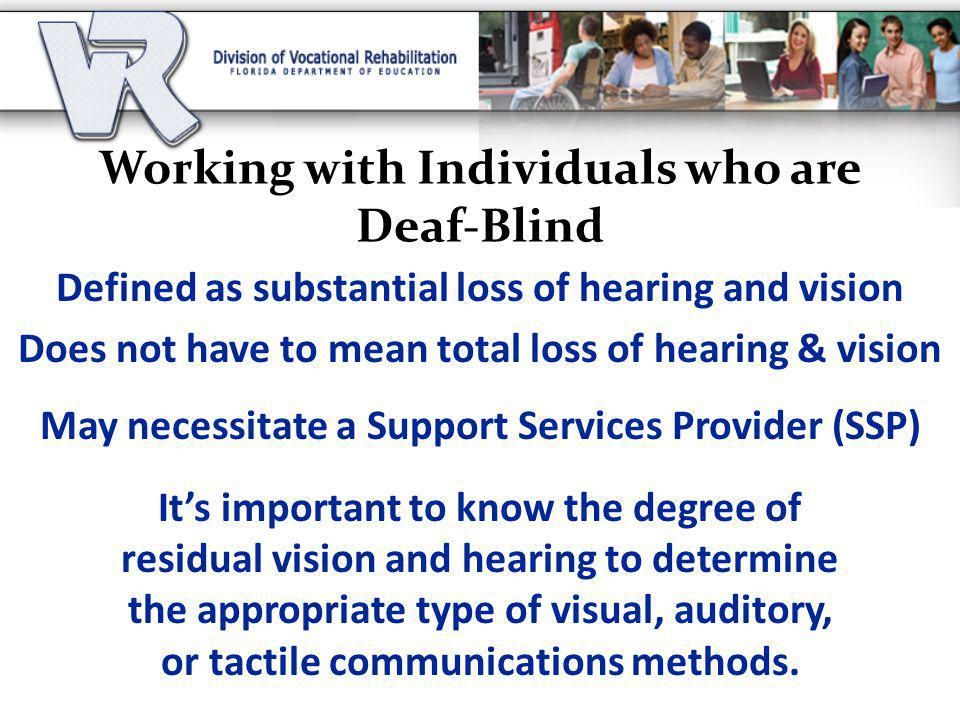 Working with Individuals who are Deaf-Blind