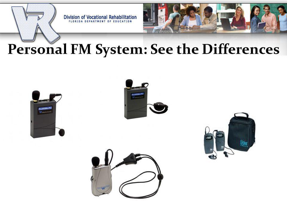 Personal FM System: See the Differences