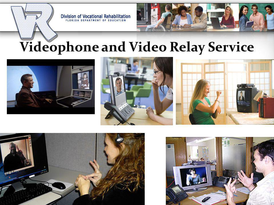 Videophone and Video Relay Service