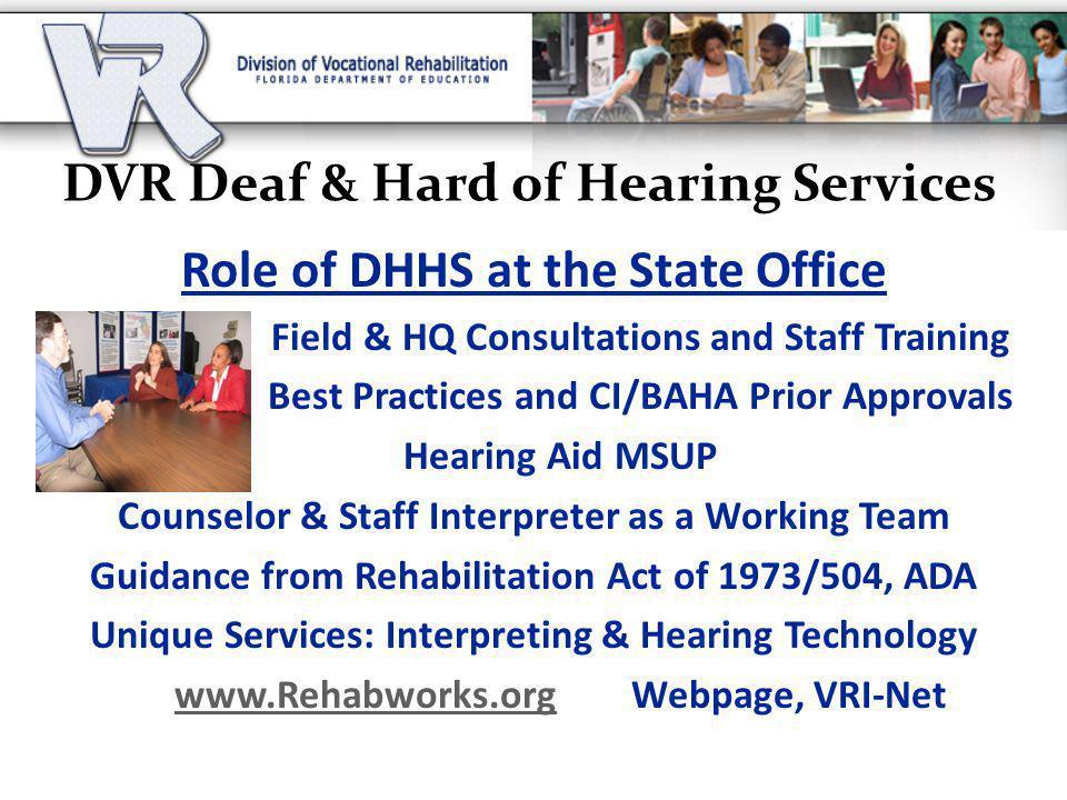DVR Deaf & Hard of Hearing Services
