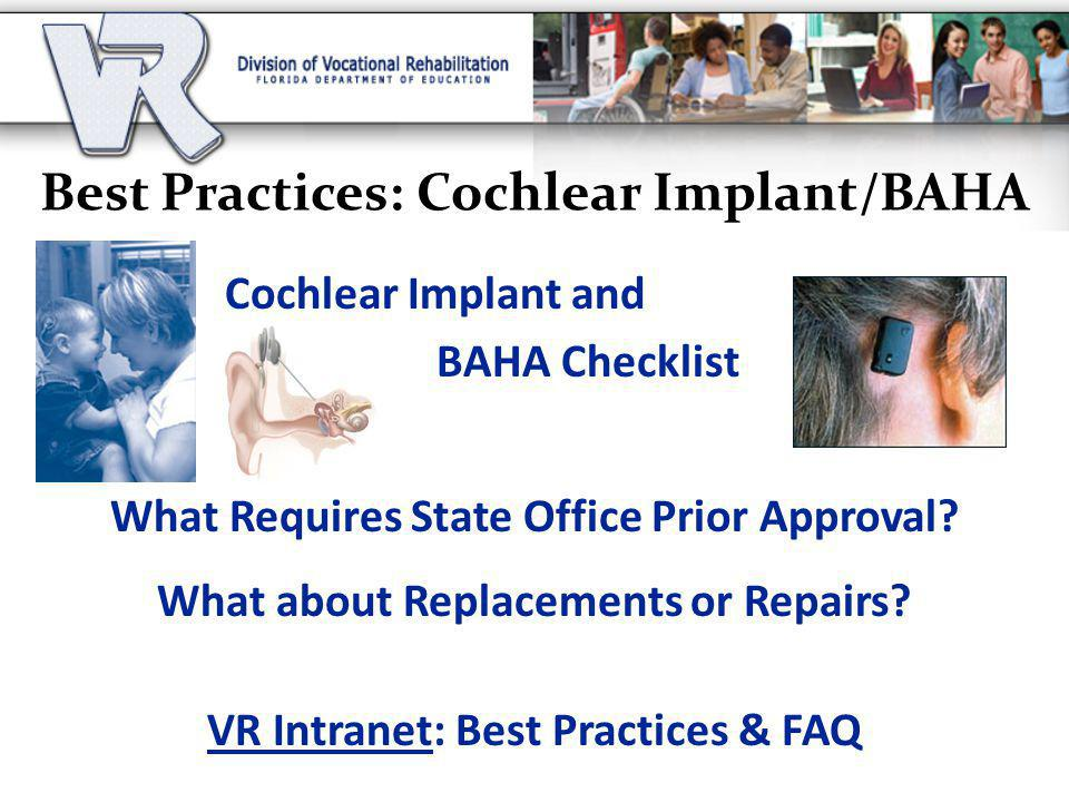 Best Practices: Cochlear Implant/BAHA