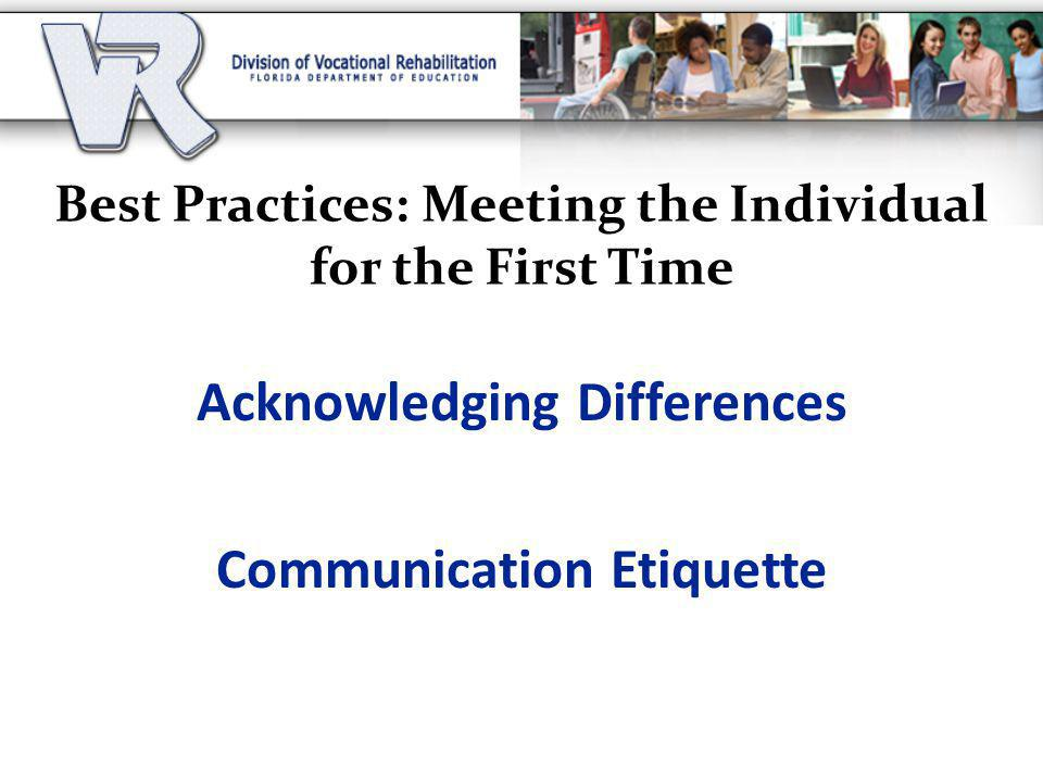 Best Practices: Meeting the Individual for the First Time