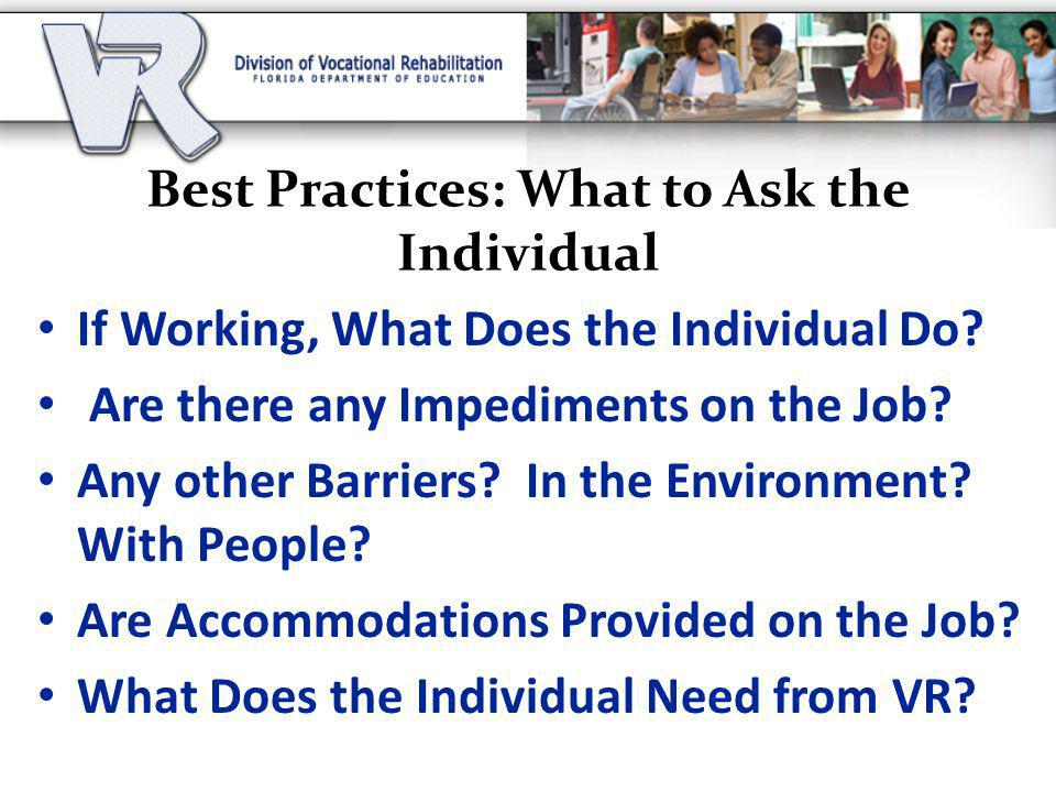 Best Practices: What to Ask the Individual