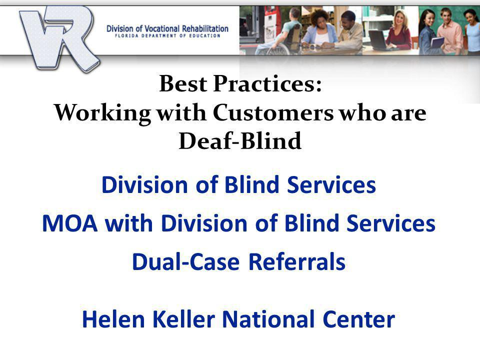 Best Practices: Working with Customers who are Deaf-Blind