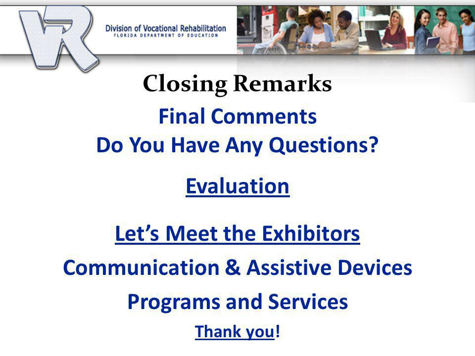 Do You Have Any Questions Evaluation Let's Meet the Exhibitors
