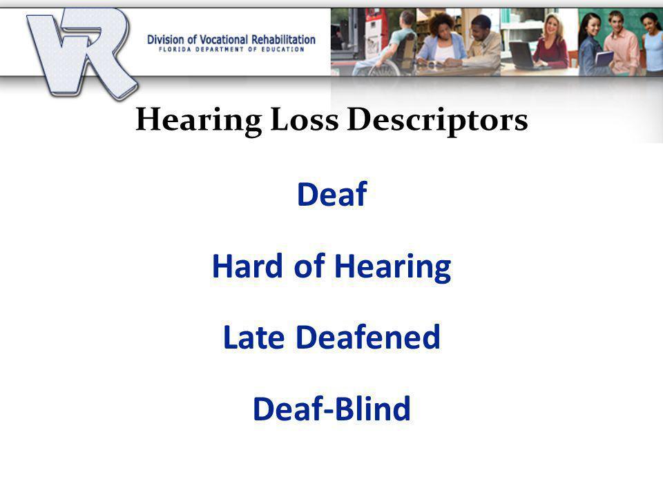 Hearing Loss Descriptors