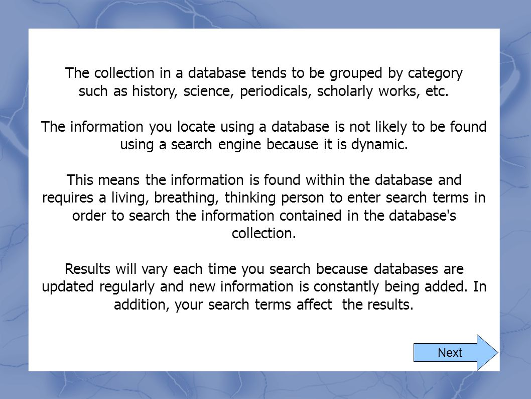The collection in a database tends to be grouped by category