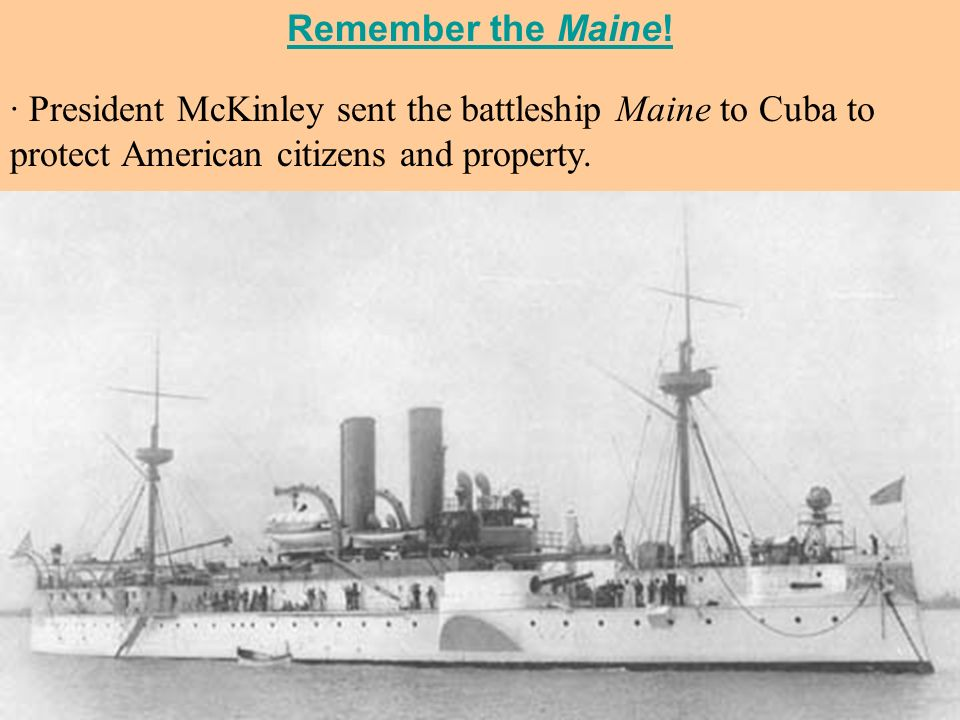 Remember the Maine.