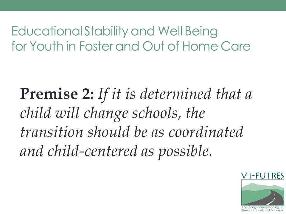 Educational Stability and Well Being for Youth in Foster and Out of Home Care