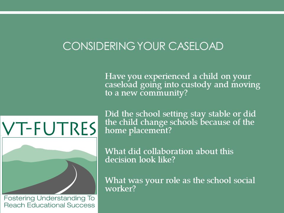 Considering Your Caseload
