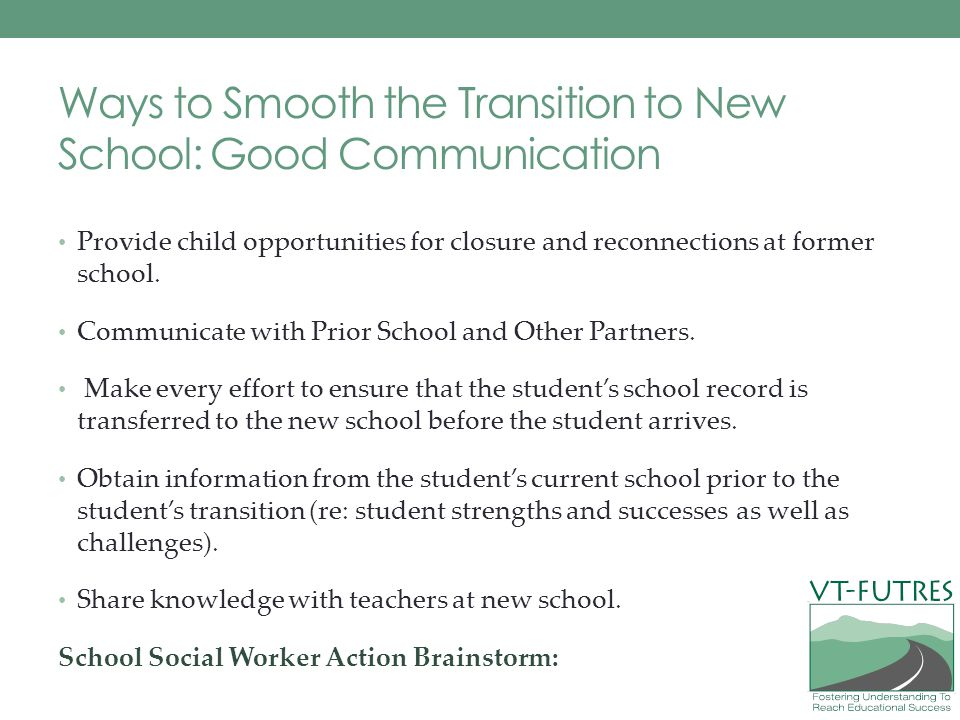 Ways to Smooth the Transition to New School: Good Communication