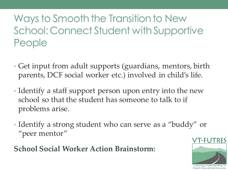 Ways to Smooth the Transition to New School: Connect Student with Supportive People