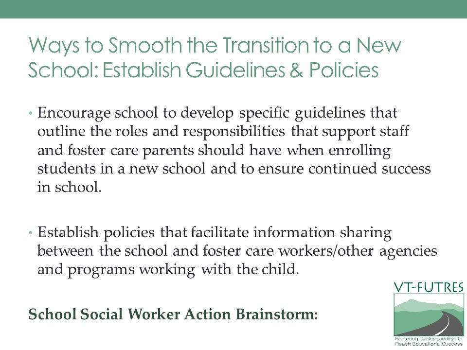 Ways to Smooth the Transition to a New School: Establish Guidelines & Policies
