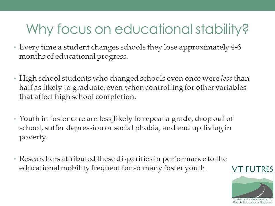 Why focus on educational stability