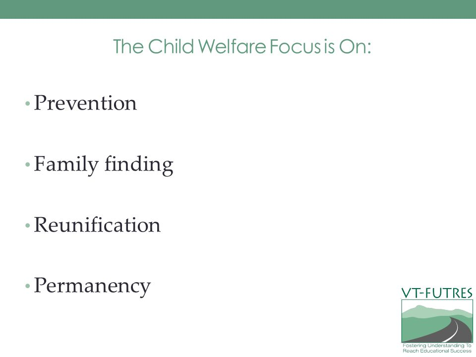 The Child Welfare Focus is On: