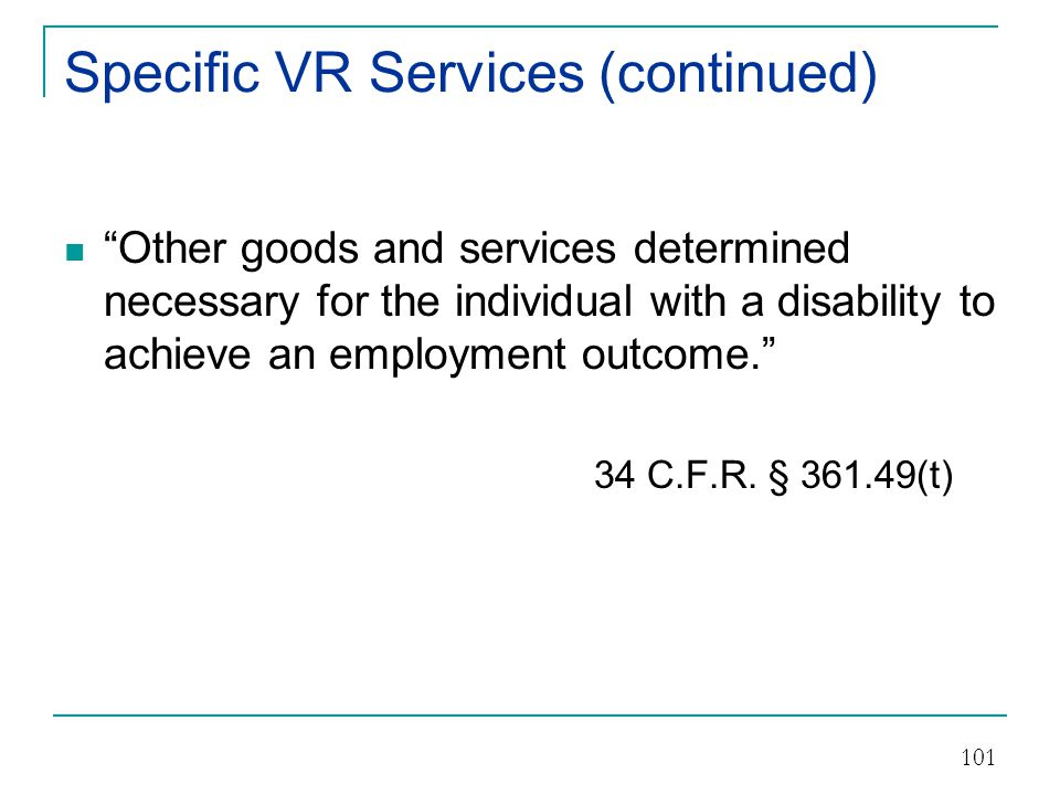 Specific VR Services (continued)
