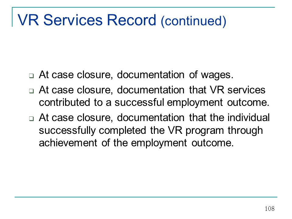 VR Services Record (continued)
