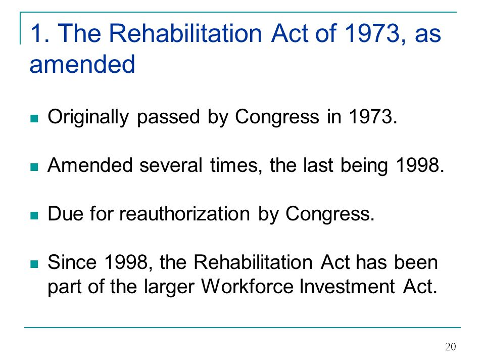 1. The Rehabilitation Act of 1973, as amended