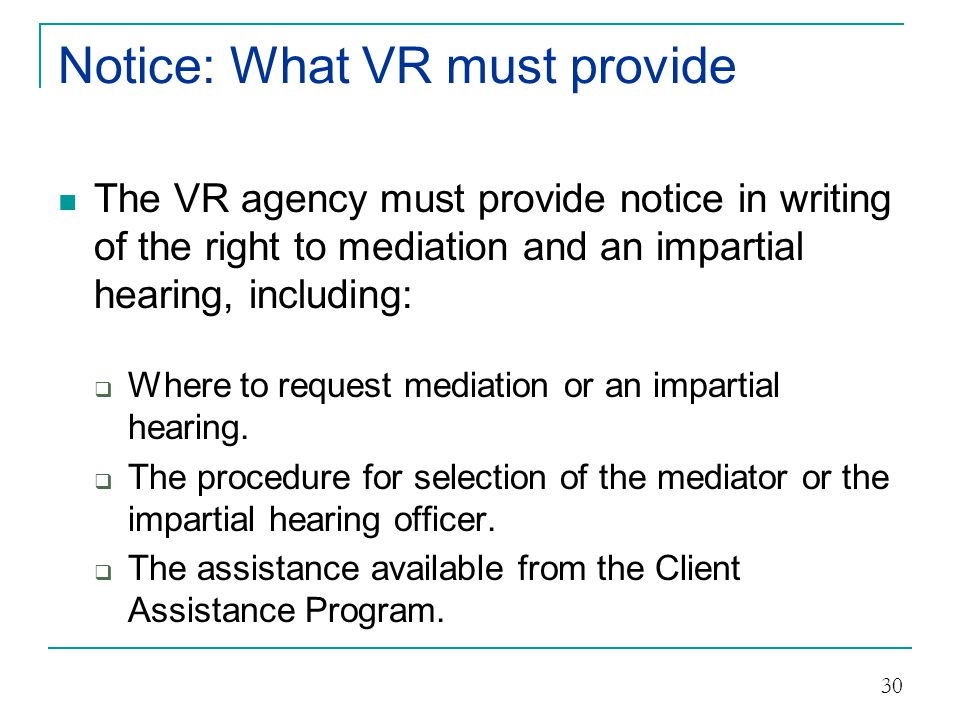 Notice: What VR must provide