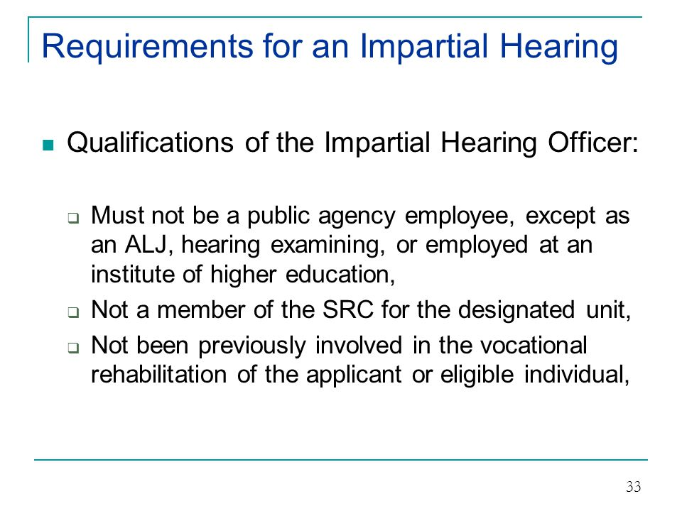 Requirements for an Impartial Hearing