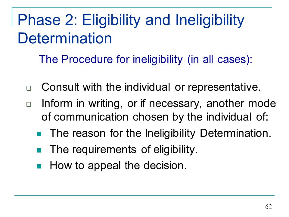 Phase 2: Eligibility and Ineligibility Determination