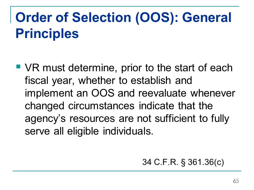 Order of Selection (OOS): General Principles
