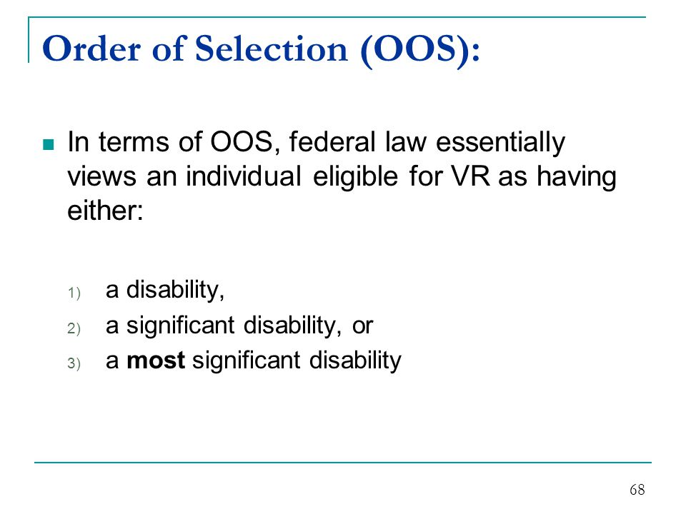 Order of Selection (OOS):