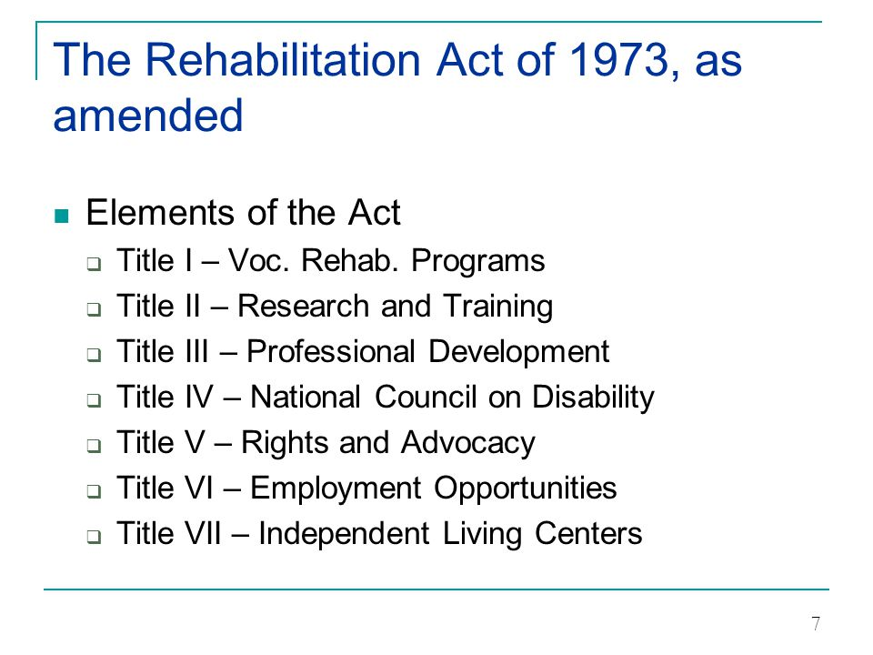 The Rehabilitation Act of 1973, as amended