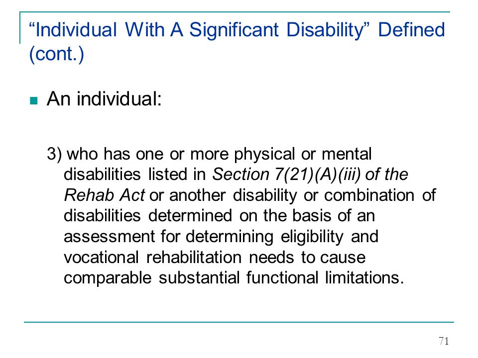 Individual With A Significant Disability Defined (cont.)