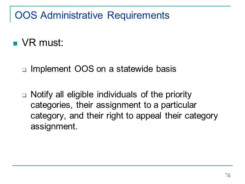 OOS Administrative Requirements
