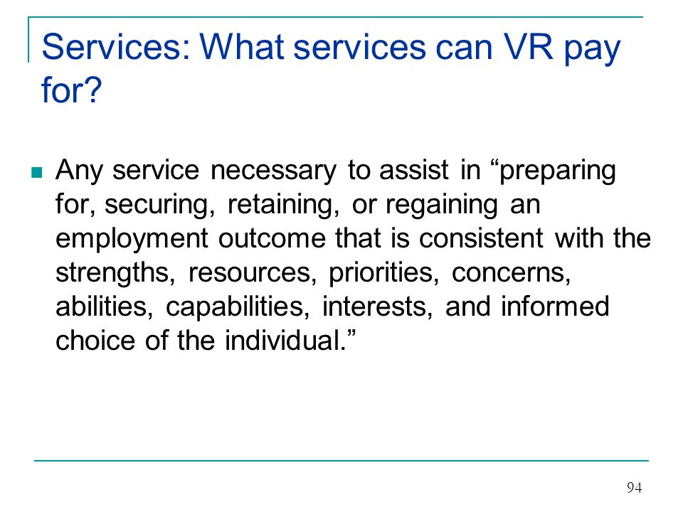 Services: What services can VR pay for