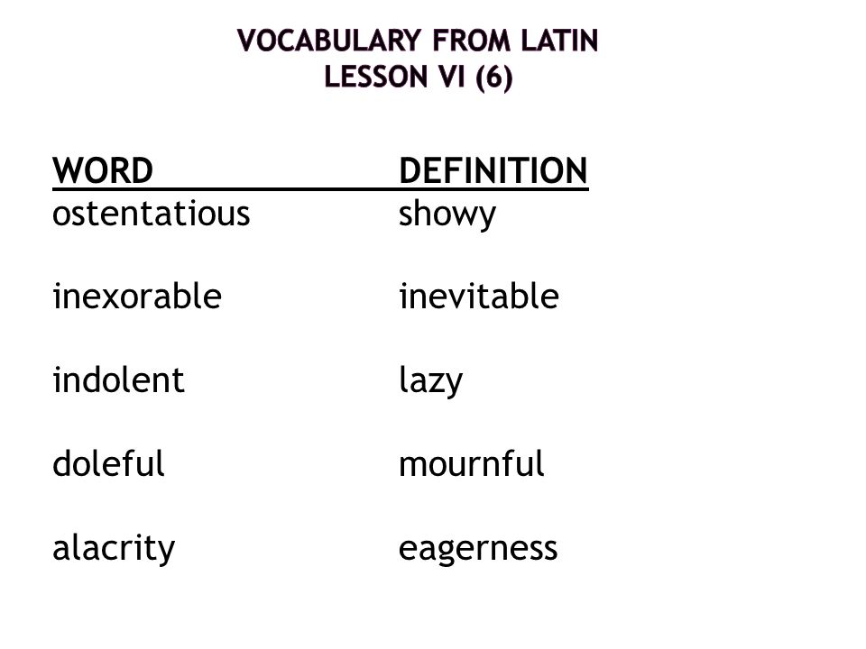 Vocabulary from Latin Lesson VI (6)